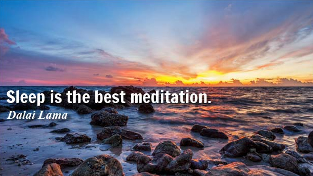 Sleep is the best meditation Dalai Lama quote